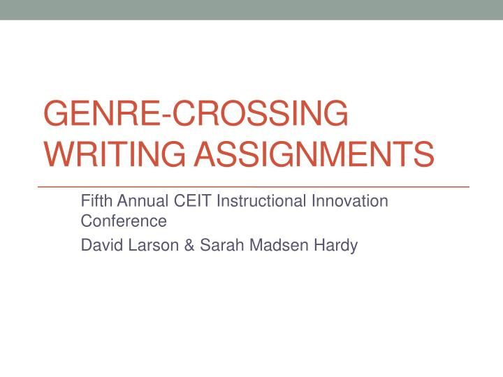 genre crossing writing assignments n.