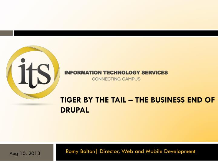 tiger by the tail the business end of drupal n.