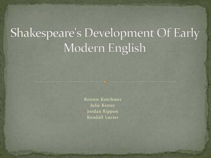 shakespeare s development of early modern english n.