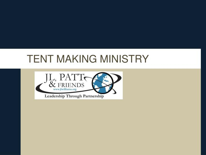 tent making ministry n.