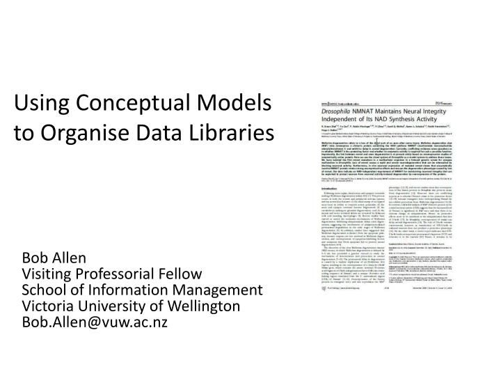 using conceptual models to organise data libraries n.