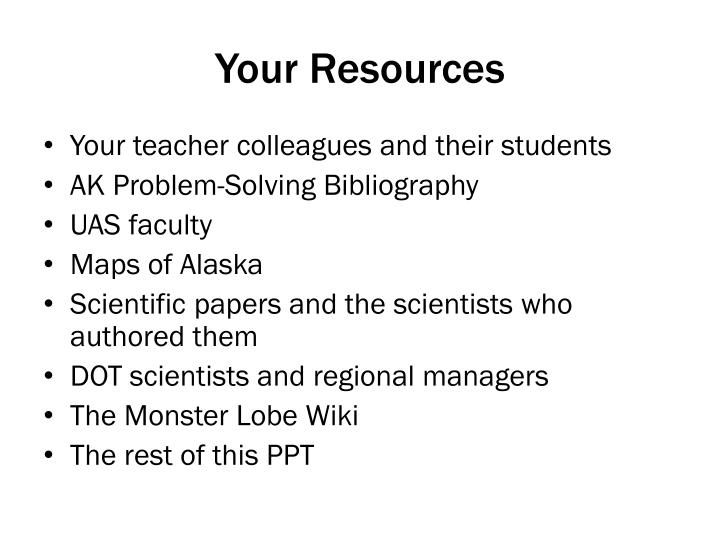 Your Resources