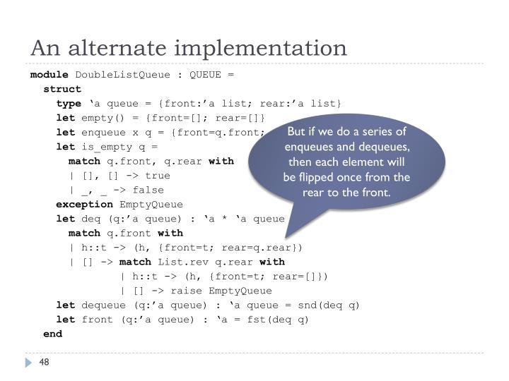 An alternate implementation