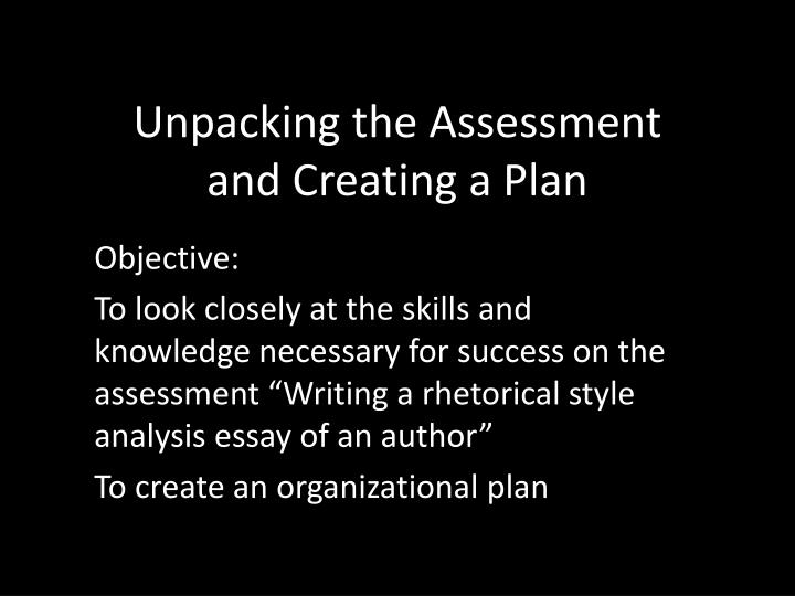 unpacking the assessment and creating a plan n.