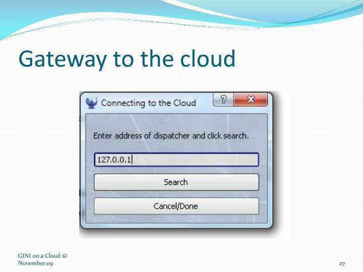 Gateway to the cloud