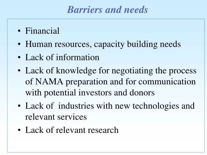 Barriers and needs