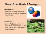 recall from grade 9 ecology