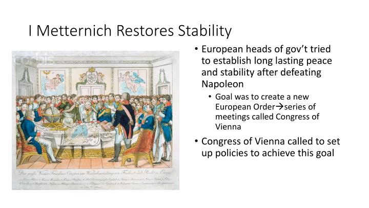 I metternich restores stability