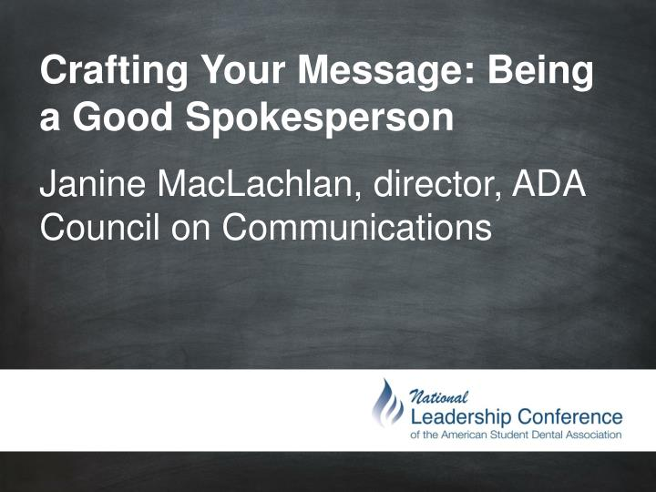 crafting your message being a good spokesperson n.