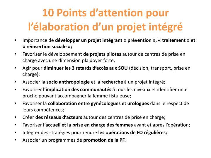 10 Points d'attention pour l'élaboration d'un projet intégré