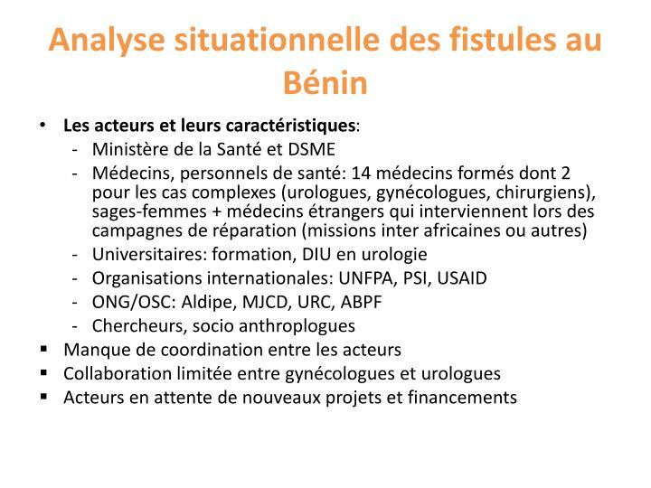 Analyse situationnelle des fistules au Bénin