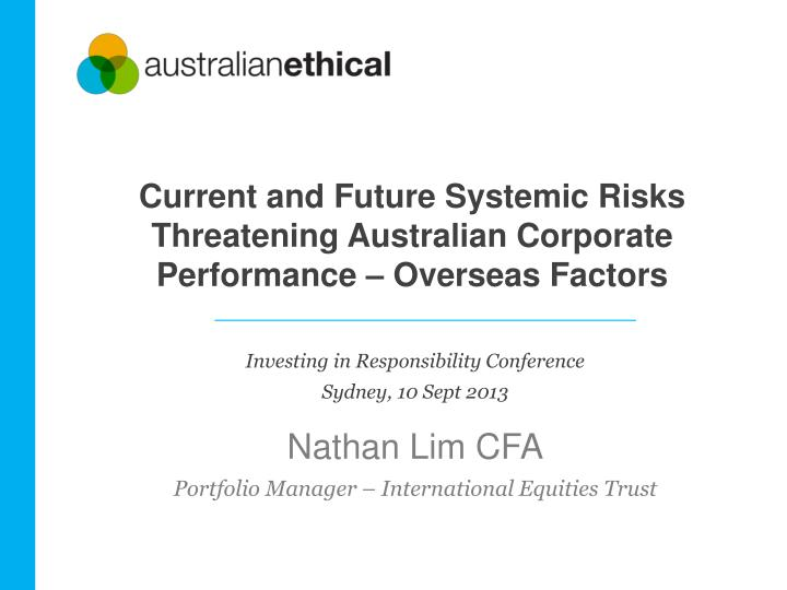 current and future systemic risks threatening australian corporate performance overseas factors n.