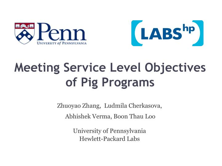 meeting service level objectives of pig programs n.