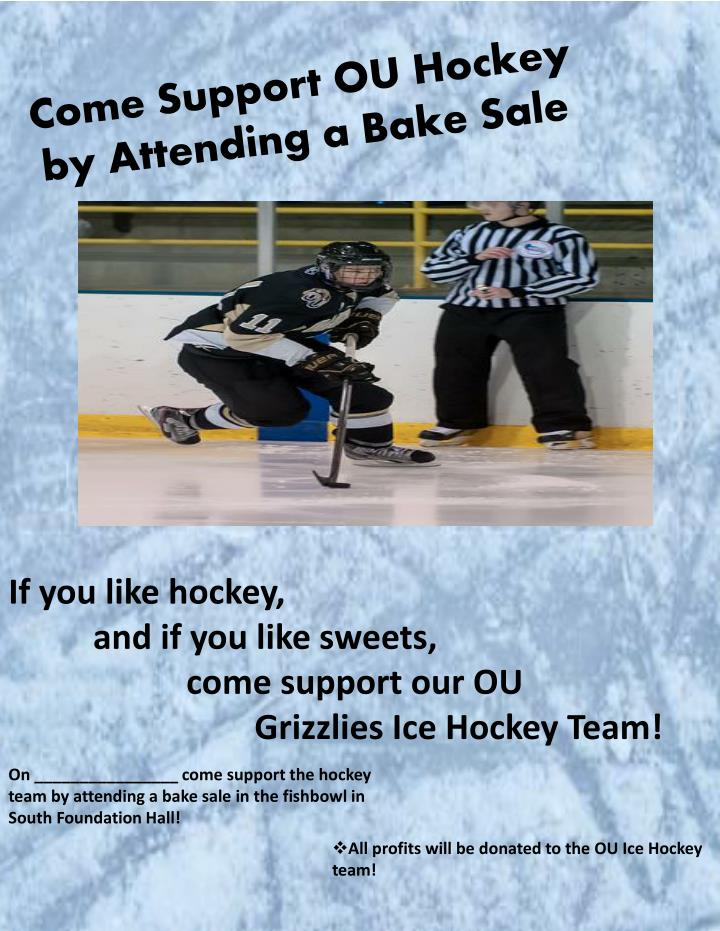 come support ou hockey by attending a bake sale n.