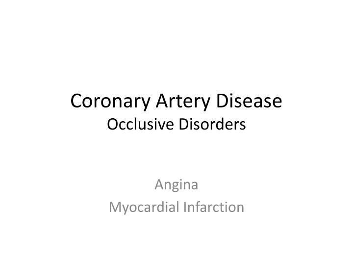 coronary artery disease occlusive disorders n.