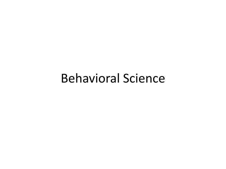 behavioral science n.