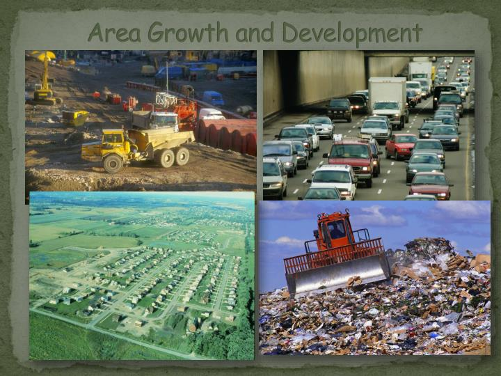 Area growth and development