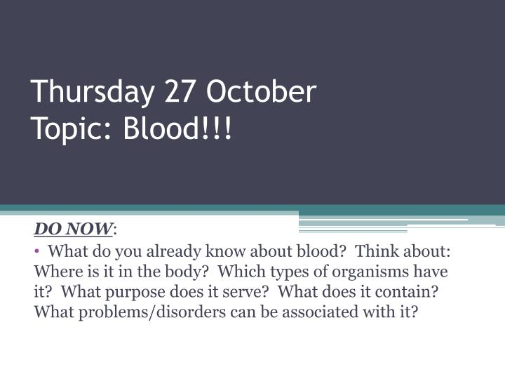 thursday 27 october topic blood n.