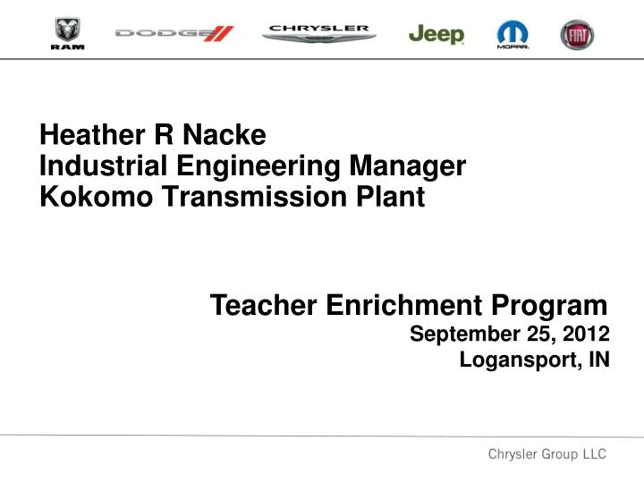 heather r nacke industrial engineering manager kokomo transmission plant n.