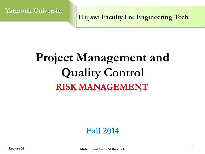 project management and quality control fall 2014 n.