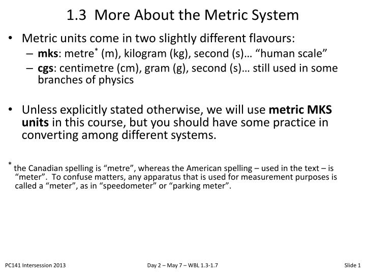 1 3 more about the metric system n.
