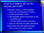 cual es el balance del uso de vacunas para chile