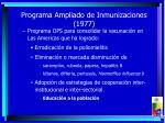 programa ampliado de inmunizaciones 1977