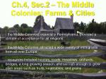 ch 4 sec 2 the middle colonies farms cities1