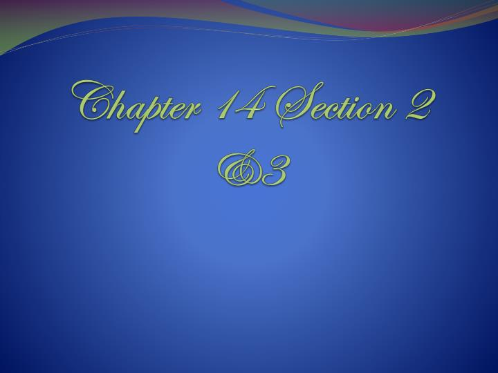 chapter 14 section 2 3 n.