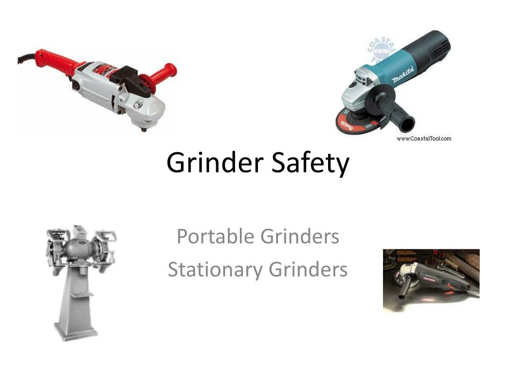 Ppt Grinder Safety Powerpoint Presentation Free