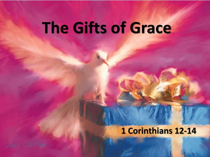 the gifts of grace n.