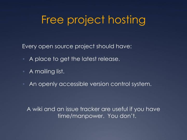 Free project hosting