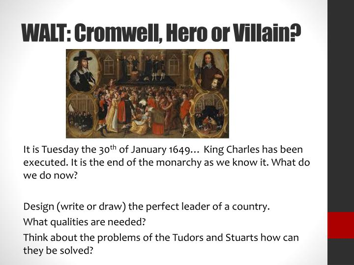 was oliver cromwell a hero or