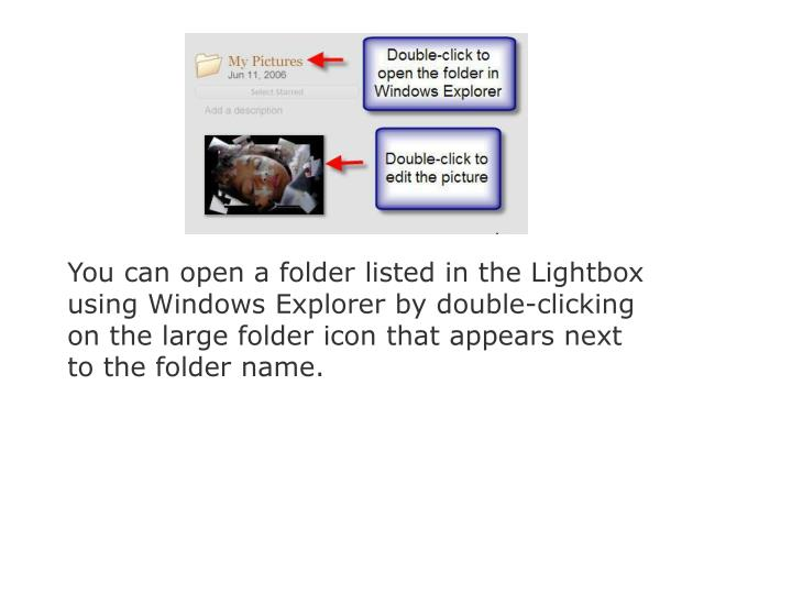 You can open a folder listed in the