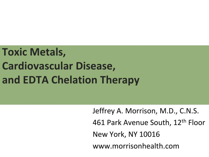 toxic metals cardiovascular disease and edta chelation therapy n.