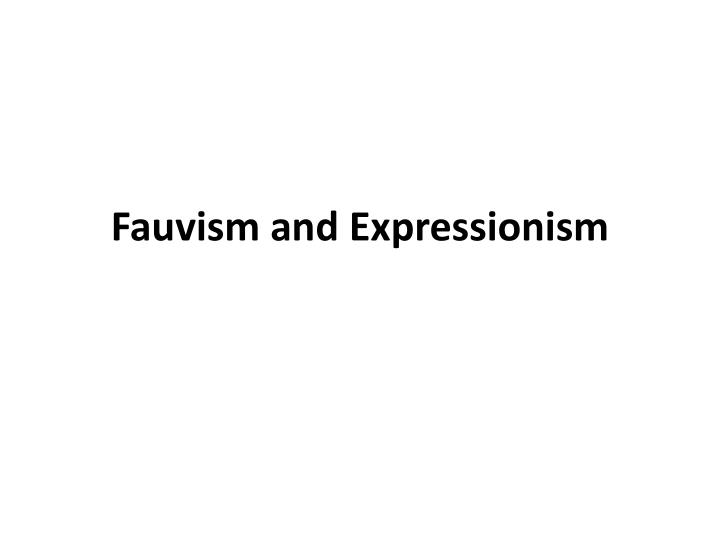 fauvism and expressionism n.