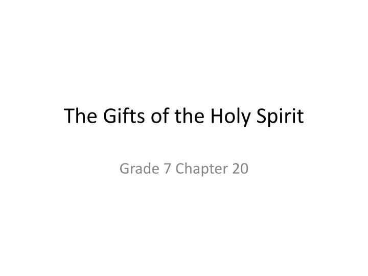 the gifts of the holy spirit n.