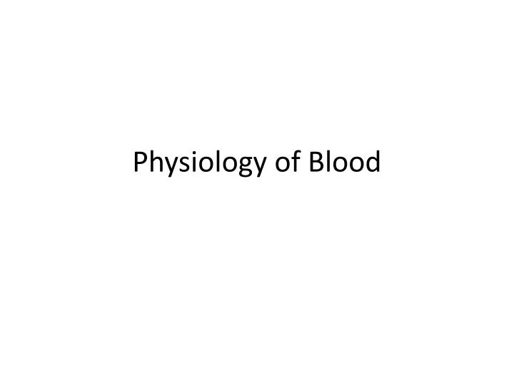 physiology of blood n.