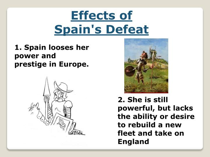 Effects of Spain's Defeat