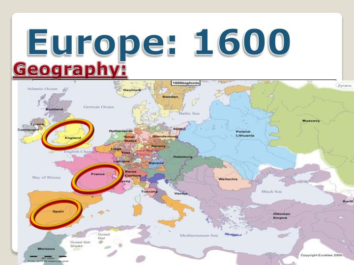 Europe: 1600