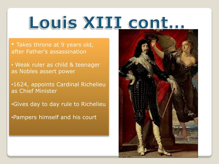 Louis XIII cont…