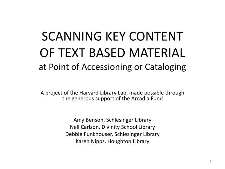 scanning key content of text based material at point of accessioning or cataloging n.