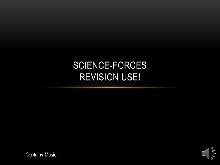 science forces revision use n.