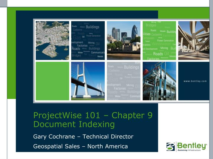 projectwise 101 chapter 9 document indexing n.