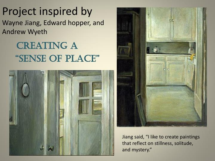 project inspired by wayne jiang edward hopper and a ndrew wyeth n.
