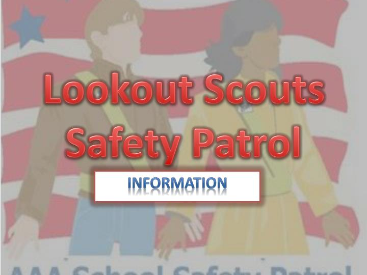 lookout scouts safety patrol n.