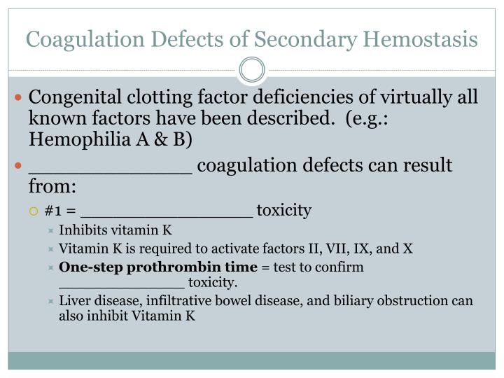 Coagulation Defects of Secondary