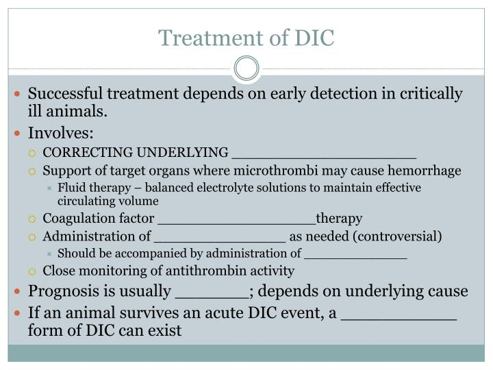 Treatment of DIC