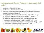 la asociaci n de gremios productores agrarios del per agap