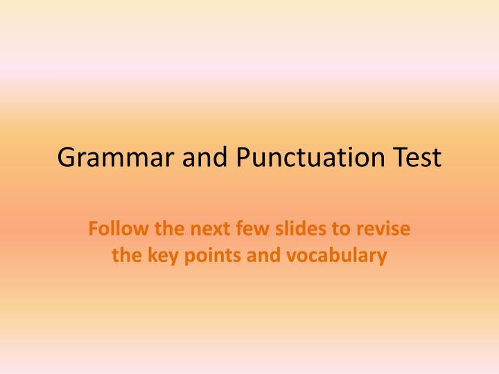 grammar and punctuation test n.